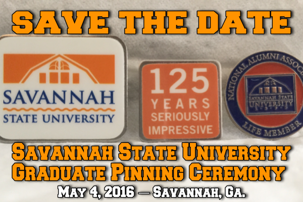 Save the Date: Savannah State University Graduate Pinning Ceremony